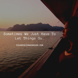 Let Things Go Quote