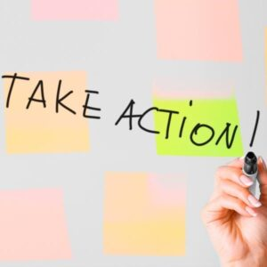 Take Action on What You Want