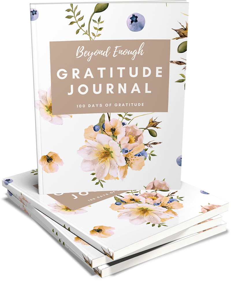 Beyond Enough Gratitude Journal
