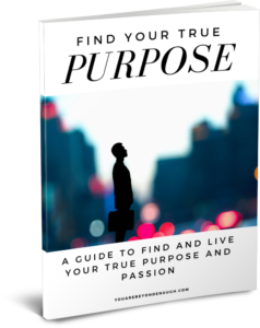 Find Your True Purpose Guide