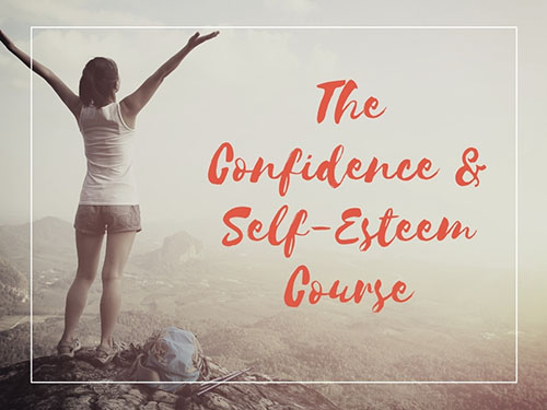 Confidence and Self-Esteem Course