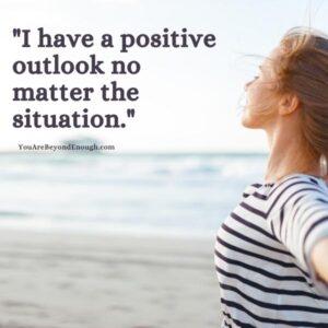 Positive Outlook Affirmation