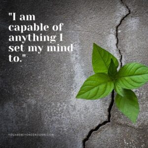 You Are Capable Affirmation