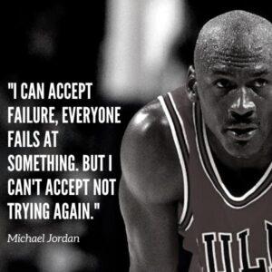 Michael Jordan Quote Keep Trying