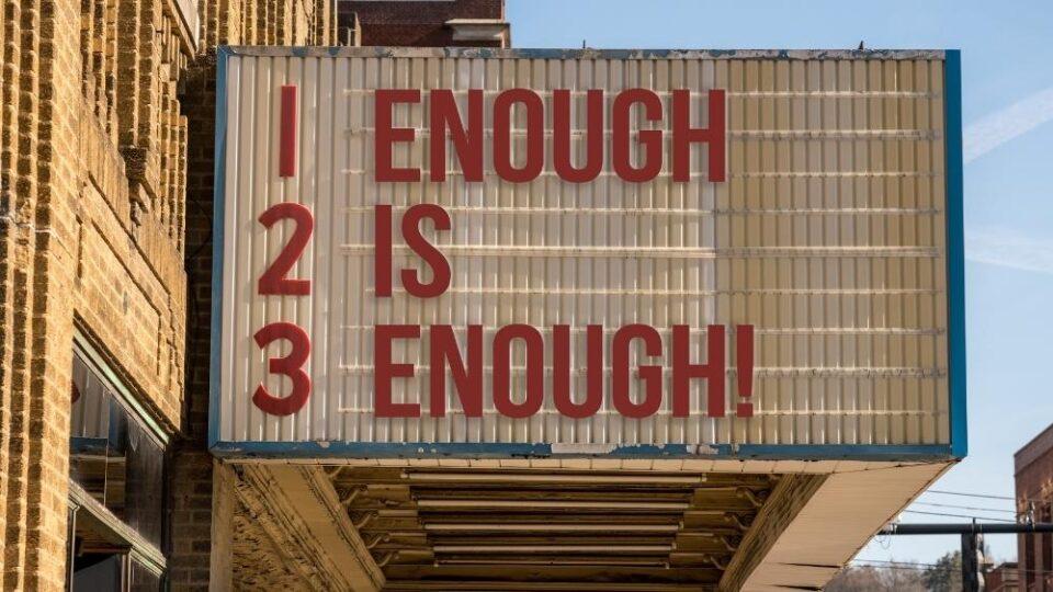 When Enough is Enough Quotes