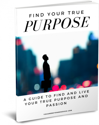 Find Your True Purpose Guide